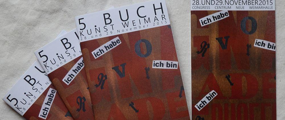 5. Buchkunst Weimar, 28 + 29 November 2015, Congress Centrum Neue Weimarhalle